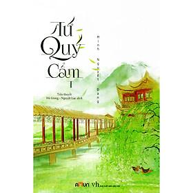 Một tác phẩm đồ sộ của Minh Nguyệt Đang :  Tứ Quý Cẩm 1