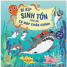 [Download Sách] Bí Kíp Sinh Tồn Của Loài Cá Mập Chân Chính