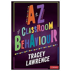 A To Z Of Classroom Behaviour