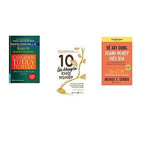 Combo 3 cuốn sách: Chìa Khóa Tư Duy Tích Cực + 10 lời khuyên khởi nghiệp + Để xây dựng doanh nghiệp hiệu quả