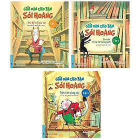 Bộ Sách Thiếu Nhi - Giải Oan Cho Bạn Sói Hoang (Bộ 3 Cuốn)