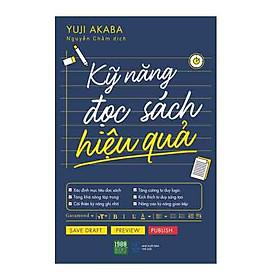 Tác Phẩm Kinh Điển Về Cách Đọc Sách Thông Minh : Kỹ Năng Đọc Sách Hiệu Quả