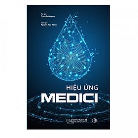Hiệu ứng Medici - Nơi sáng tạo bắt đầu