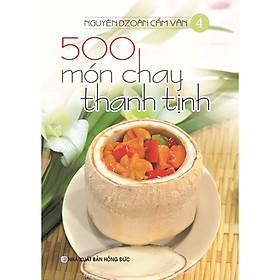 Sách - 500 Món Chay Thanh Tịnh - Tập 4