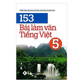 153 Bài Làm Văn Tiếng Việt 5