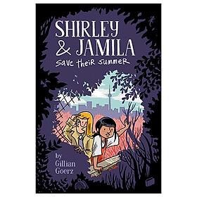 Shirley And Jamila Save Their Summer (Shirley & Jamila)