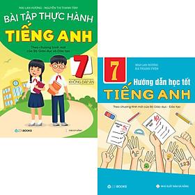 Combo Bài Tập Thực Hành Và Hướng Dẫn Học Tốt Tiếng Anh 7 (CTM của Bộ GD-ĐT) Không Đáp Án
