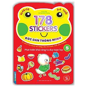 178 Stickers - Bóc Dán Thông Minh Phát Triển Khả Năng Tư Duy Toán Học (3 - 4 Tuổi) - Tập 5