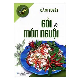 Nấu Ăn Ngon - Gỏi và Món Nguội