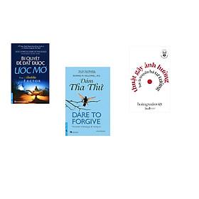 Combo 3 cuốn sách: Bí Quyết Để Đạt Được Ước Mơ + Dám Tha Thứ - Dare to Forgive + Học làm người - Thuật gây ảnh hưởng hay là truyền bá tư tưởng