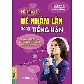 Những Từ Dễ Nhầm Lẫn Trong Tiếng Hàn (Tặng kèm Booksmark)