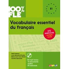Sách luyện kĩ năng tiếng Pháp: Vocabulaire essentiel du français niv B1 Từ vựng trình độ B1
