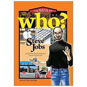 WhoNULL Chuyện Kể Về Danh Nhân Thế Giới: Steve Jobs (Tái Bản 2020)