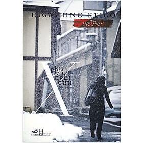 Truyện Trinh Thám : Phía Sau Nghi Can X - (Tặng Kèm Bookmark Thiết Kế AHA)