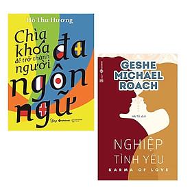 Combo 2 Cuốn Sách Kỹ Năng Sống Thay Đổi Cuộc Đời Bạn: Chìa Khóa Để Trở Thành Người Đa Ngôn Ngữ + Nghiệp Tình Yêu (Tặng Kèm Bookmark Happy Life)