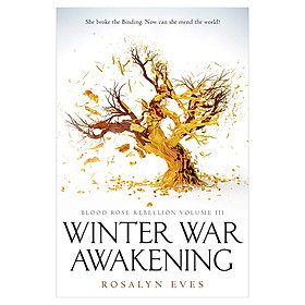 Winter War Awakening : Blood Rose Rebellion Volume III