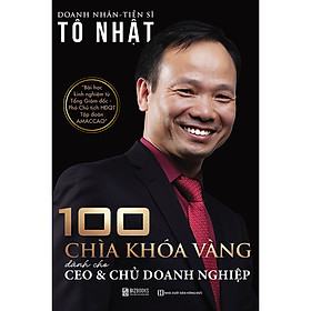100 Chìa Khóa Vàng Dành Cho CEO & Chủ Doanh Nghiệp