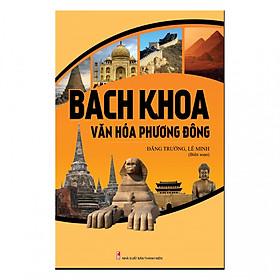 Bách Khoa Văn Hóa Phương Đông