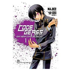 Code Geass: Định Mệnh Của Lelouch  - Tập 01