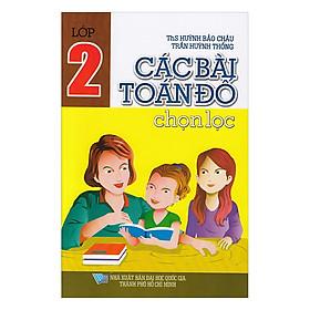 Các Bài Toán Đố Chọn Lọc Lớp 2