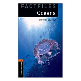 Oxford Bookworms Library (3 Ed.) 2: Oceans Factfile