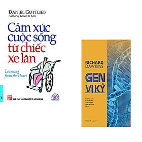 Combo 2 cuốn sách: Cảm Xúc Cuộc Sống Từ Chiếc Xe Lăn + Gen vị kỷ