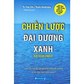 Chiến Lược Đại Dương Xanh (Quà Tặng TickBook Sinh Động)