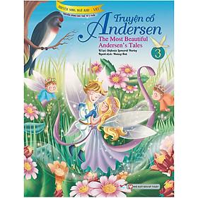 Truyện Cổ Andersen 3  - Truyện Song Ngữ Anh - Việt