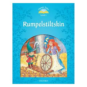 Classic Tales, Second Edition 1: Rumpelstiltskin