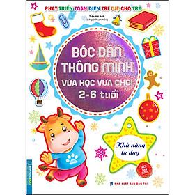 Bóc Dán Thông Minh Vừa Học Vừa Chơi 2-6 Tuổi - Khả Năng Tư Duy
