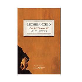 Michelangelo- Sáu Kiệt Tác Cuộc Đời