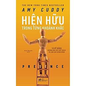 Sách - Hiện Hữu Trong Từng Khoảnh Khắc (tặng kèm bookmark thiết kế)