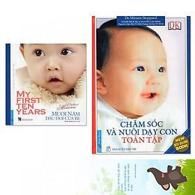Hình đại diện sản phẩm Combo 2 cuốn: Chăm Sóc Và Nuôi Dạy Con Toàn Tập + Mười Năm Đầu Đời Của Bé (Tặng kèm bookmark danh ngôn hình voi)