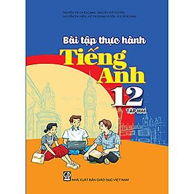 Bài tập trắc nghiệm Tiếng Anh 12 tập 2