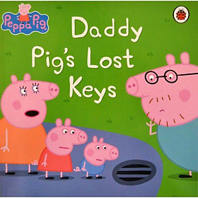 Peppa Pig: Daddy Pig'S Lost Keys