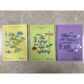 Combo 3 cuốn đọc chữa lành: Chọn lối riêng giữa đời ngả nghiêng; Phép màu của những giấc mơ; Đời giao bão táp để mình kiên gan;