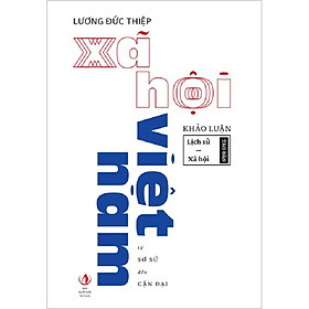 Sách – Xã hội Việt Nam – Từ Sơ Sử Đến Cận Đại