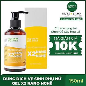 Gel vệ sinh phụ nữ X2 Nano Nghệ Cocayhoala Giảm Mùi Hôi - Giảm Ngứa - Giảm Khí Hư 150ml