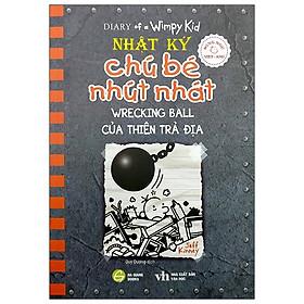 Song Ngữ Việt - Anh - Diary Of A Wimpy Kid - Nhật Ký Chú Bé Nhút Nhát - Tập 14: Của Thiên Trả Địa - Wrecking Ball