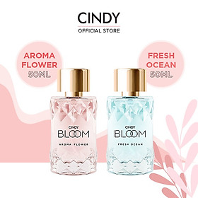 Combo nước hoa Cindy Bloom Aroma Flower 50ml + nước hoa Cindy Bloom Fresh Ocean 50ml