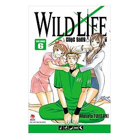 Wild Life - Cuộc Sống Hoang Dã - Tập 6
