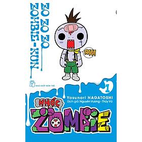 Nhóc Zombie - Tập 1