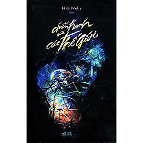 [Download sách] Cuốn tiểu thuyết về nỗi ám ảnh của nhân loại: Chiến tranh giữa các thế giới