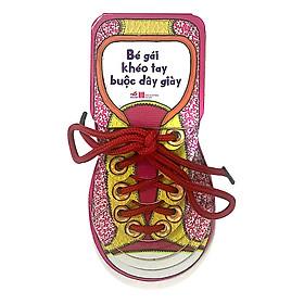 Một cuốn truyện giáo dục dành cho thiếu nhi - Bé gái khéo léo tự buộc dây giầy