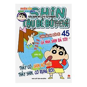 Shin Cậu Bé Bút Chì - Phiên Bản Hoạt Hình Màu: Tuần Trăng Mật Ở Xứ Sở Kanguru Tập 45 (Tái Bản)