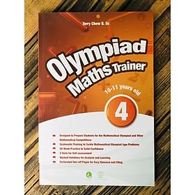 Sách: Olynpiad maths trainer 4 - Toán Dành Cho Trẻ Từ 10 - 12  tuổi