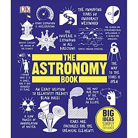 DK The Astronomy Book (Series Big Ideas Simply Explained)