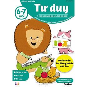 Tư duy (6~7 tuổi) - Giáo dục Nhật Bản - Bộ sách dành cho lứa tuổi nhi đồng - Thích hợp cho trẻ đã có thể thử sức với những bài tập hơi khó