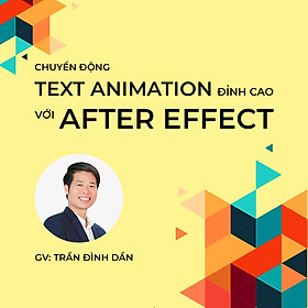 Text Animation đỉnh cao với After Effect