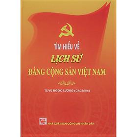 Tìm Hiểu Về Lịch Sử Đảng Cộng Sản Việt Nam